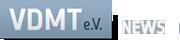 VDMT e.V. News